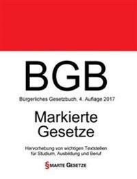 Bgb, Burgerliches Gesetzbuch, Smarte Gesetze, Markierte Gesetze: Hervorhebung Von Wichtigen Textstellen Fur Studium, Ausbildung Und Beruf