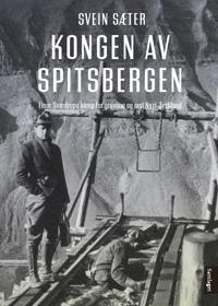 Kongen av Spitsbergen - Svein Sæter | Ridgeroadrun.org