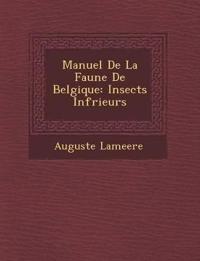 Manuel De La Faune De Belgique: Insects Inf¿rieurs
