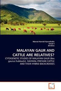 Malayan Gaur and Cattle Are Relatives?