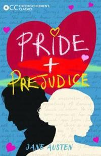 Oxford childrens classics: pride and prejudice