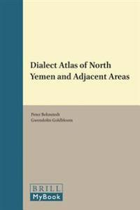 Dialect Atlas of North Yemen and Adjacent Areas