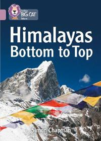 Himalayas Bottom to Top