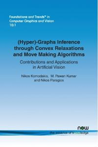 (Hyper)-graphs Inference Through Convex Relaxations and Move Making Algorithms