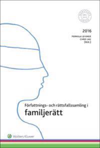 Författnings- och rättsfallssamling i familjerätt : 2016/17