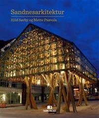 Sandnesarkitektur - Hild Sørby, Mette Paavola | Ridgeroadrun.org
