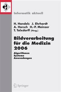 Bildverarbeitung Fur Die Medizin 2006