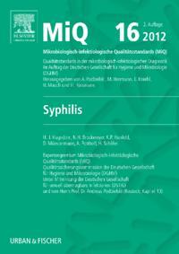 MIQ 16: Qualitatsstandards in der mikrobiologisch-infektiologischen Diagnostik
