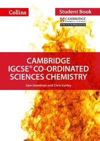 Cambridge IGCSE (R) Co-ordinated Sciences Chemistry Student Book