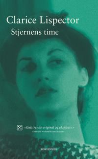 Stjernens time - Clarice Lispector | Ridgeroadrun.org