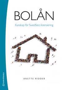 Bolån - Kunskap för Swedsecs licensiering