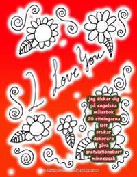 Jag Älskar Dig På Engelska Målarbok 20 Ritningarna Lätt Brukar Dekorera Gåva Gratulationskort Minnessak