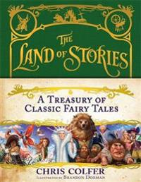 Land of stories: a treasury of classic fairy tales