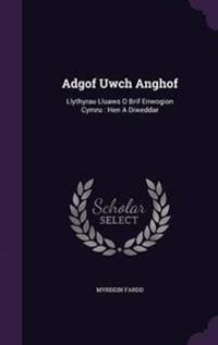 Adgof Uwch Anghof