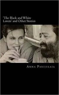 'The Black and White Lovers' and Other Stories