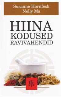 HIINA KODUSED RAVIVAHENDID