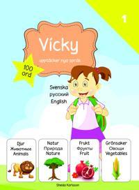 Vicky upptäcker nya språk : svenska / ryska / engelska