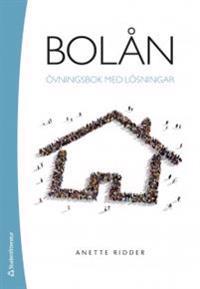 Bolån - Övningsbok med lösningar