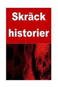 Skräck historier: 50 horror stories (Swedish Edition) - Sonia Moore   Laserbodysculptingpittsburgh.com