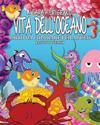 Vita Dell'oceano Libro Da Colorare Per Adulti ( in Caraterri Grandi )