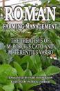Roman Farm Management: The Treatises of M. Porcius Cato and M. Terentius Varro