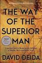 Way of the superior man - a spiritual guide to mastering the challenges of