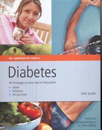 Diabetes : att förebygga och leva med en folksjukdom