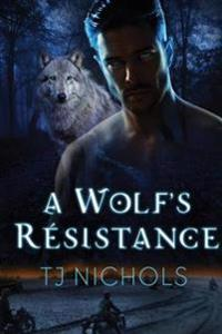 Wolf's Resistance
