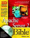 Apache Server 2 Bible with CDROM