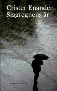 Slagregnens år : tankebok