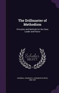 The Drillmaster of Methodism