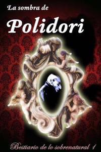La Sombra de Polidori