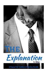 The Explanation: A Fianna Fail Novella