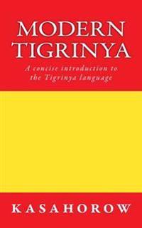 Modern Tigrinya: A Concise Introduction to the Tigrinya Language
