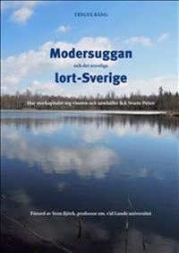 Modersuggan och det osynliga lort-Sverige
