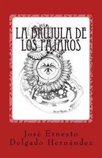 La Brujula de Los Pajaros