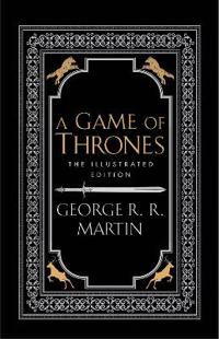 A Game of Thrones - The 20th Anniversary Illustrated edition