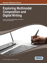 Exploring Multimodal Composition and Digital Writing