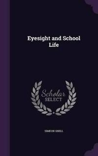 Eyesight and School Life