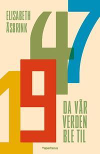 1947 - Elisabeth Åsbrink pdf epub
