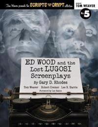 Ed Wood and the Lost Lugosi Screenplays