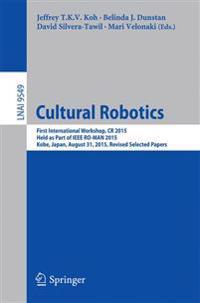 Cultural Robotics