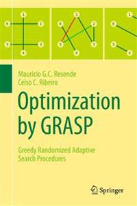 Optimization by Grasp: Greedy Randomized Adaptive Search Procedures