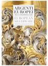 Argenti Europei / European Silverwear