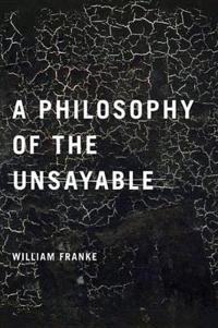 Philosophy of the Unsayable