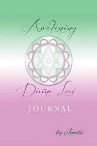 Awakening Divine Love Journal