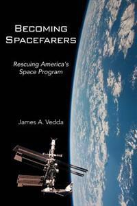 Becoming Spacefarers