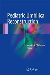 Pediatric Umbilical Reconstruction