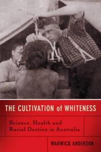 Cultivation Of Whiteness