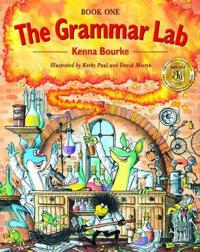 Grammar lab: book one - grammar for 9- to 12-year-olds with loveable charac
